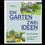 Ein Garten – zwei Ideen